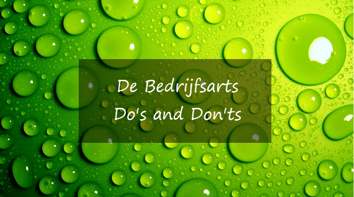 De Bedrijfsarts: Do's and Don'ts